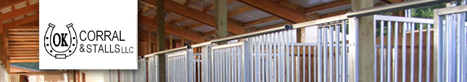 OK Corrals, Stalls, Fencing, Doors, Horse Stalls, Equine Equipment made of steel, galvanized, aluminum for Farm and Ranch for Horses, arenas and Barns in Oregon, Idaho, Washington, Nevada, California